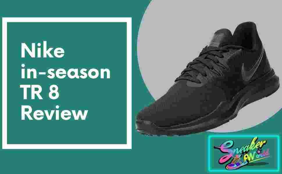 Nike in-season TR 8 review