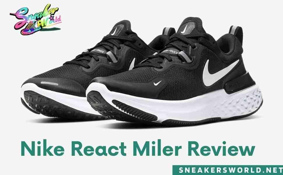 Nike react miler review : sneakersworld.net